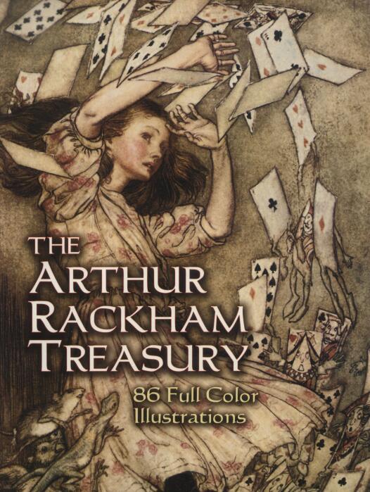 The Arthur Rackham Treasury:86 Full-Color Illustrations(完整高清珍藏版)